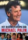 Het nieuwe Europa van Michael Palin - Michael Palin, Basil Pao, Kees van den Heuvel