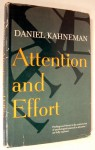 Attention And Effort - Daniel Kahneman