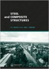 Steel and Composite Structures: Proceedings of the Third International Conference on Steel and Composite Structures (Icscs07), Manchester, UK, 30 July-1 August 2007 - Y. C. Wang, C.K. Choi