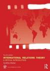 International Relations Theory 4th Edition: A Critical Introduction - Cynthia Weber, Ludwig Fahrmeir, Brian Francis, Robert Gilchrist