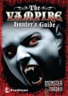 The Vampire Hunter's Guide - Adrian Cole, Julia Bird