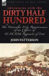 "Adventures with the ""Dirty Half Hundred""-The Peninsular War Reminiscences of an Officer of H. M. 50th Regiment of Foot - John Patterson"