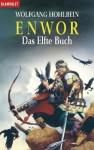 Enwor. Das elfte Buch - Wolfgang Hohlbein, Dieter Winkler
