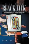 Real World Blackjack - John Lucas