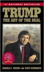 Trump: The Art of the Deal - Donald Trump, Tony Schwartz