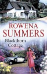 Blackthorn Cottage - Rowena Summers