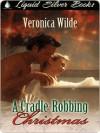 A Cradle Robbing Christmas - Veronica Wilde