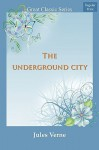 The Underground City - Jules Verne