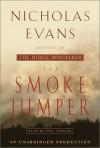 The Smoke Jumper - Nicholas Evans, Eric Conger