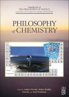 Philosophy of Chemistry - Dov M. Gabbay, Paul R. Thagard, John Hayden Woods
