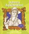 Johnny Appleseed - Lola M. Schaefer