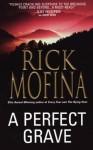 A Perfect Grave - Rick Mofina