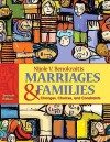 Marriages and Families: Changes, Choices and Constraints (7th Edition) - Nijole V. Benokraitis