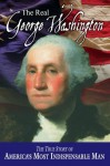 The Real George Washington (American Classic Series) - Jay A. Parry, Andrew M. Allison