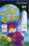 The Snail Patrol - Chris d'Lacey