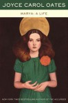 Marya: A Life - Joyce Carol Oates