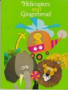 Helicopters And Gingerbread (Ginn Reading 360) - Theodore Clymer