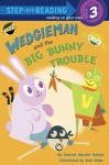 Wedgieman and the Big Bunny Trouble (Step into Reading) - Charise Mericle Harper, Bob Shea