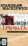 Herezje i prawdy - Stanisław Mackiewicz