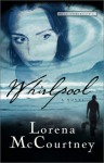 Whirlpool - Lorena McCourtney