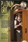 Platinum Grit Volume 1 - Trudy Cooper, Danny Murphy