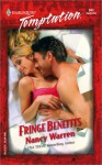 Fringe Benefits (Harlequin Temptation, #943) - Nancy Warren