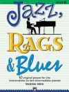 Jazz, Rags & Blues, Bk 3: 10 Original Pieces for the Intermediate to Late Intermediate Pianist - Alfred Publishing Company Inc.