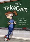 The Take Over - John Goff, Patricia Martin-Evans, Joe Rosshirt