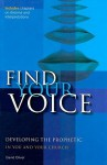 Find Your Voice: Developing the Prophetic in You and Your Church - David Oliver