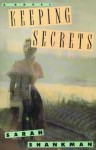 Keeping Secrets - Sarah Shankman