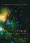 The Sharing: The Owner's Manual for Being Human - Anne Smith
