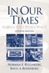 In Our Times: America Since World War II - Norman L. Rosenberg, Emily S. Rosenberg