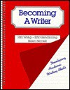 Becoming a Writer: Developing Academic Writing Skills - Rita Wong, Eric H. Glendinning