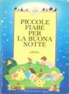 Piccole fiabe per la buona notte - Emanuela Bussolati