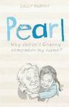 Pearl - Sally Murphy