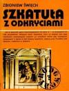 Szkatuła z odkryciami (Rodowody) - Zbigniew Święch