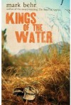 Kings of the Water - Mark Behr