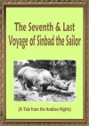 The 7th and Last Voyage of Sinbad the Sailor - Anonymous, Richard Francis Burton