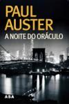 A Noite do Oráculo - Paul Auster, José Vieira de Lima