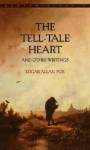 The Tell Tale Heart: And Other Writings - Edgar Allan Poe