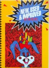 New, Used and Improved: Art for the 80's - Peter Frank, Michael McKenzie