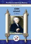 John Adams (Profiles in American History) (Profiles in American History) - Jim Whiting