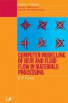 Computer Modelling of Heat and Fluid Flow in Materials Processing - C. Hong, hong Hong, Chun-Pyo Hong