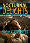 Nocturnal Delights - Adam Carpenter