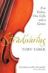 Stradivarius - Toby Faber