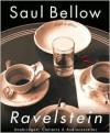 Ravelstein (Audio) - Saul Bellow, Dakin Matthews