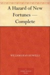 A Hazard of New Fortunes - Complete - William Dean Howells