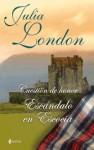 Escándalo en Escocia ( Cuestión de honor, #2 ) - Julia London