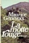La motte rouge - Maurice Genevoix