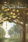 The Spell Master - Markelle Grabo